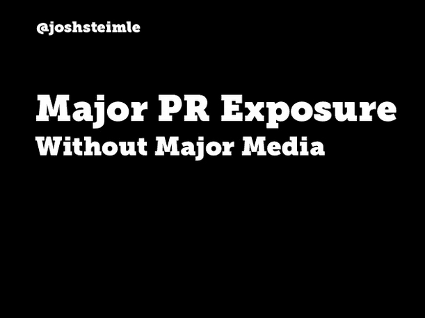 How to Get Major PR Exposure