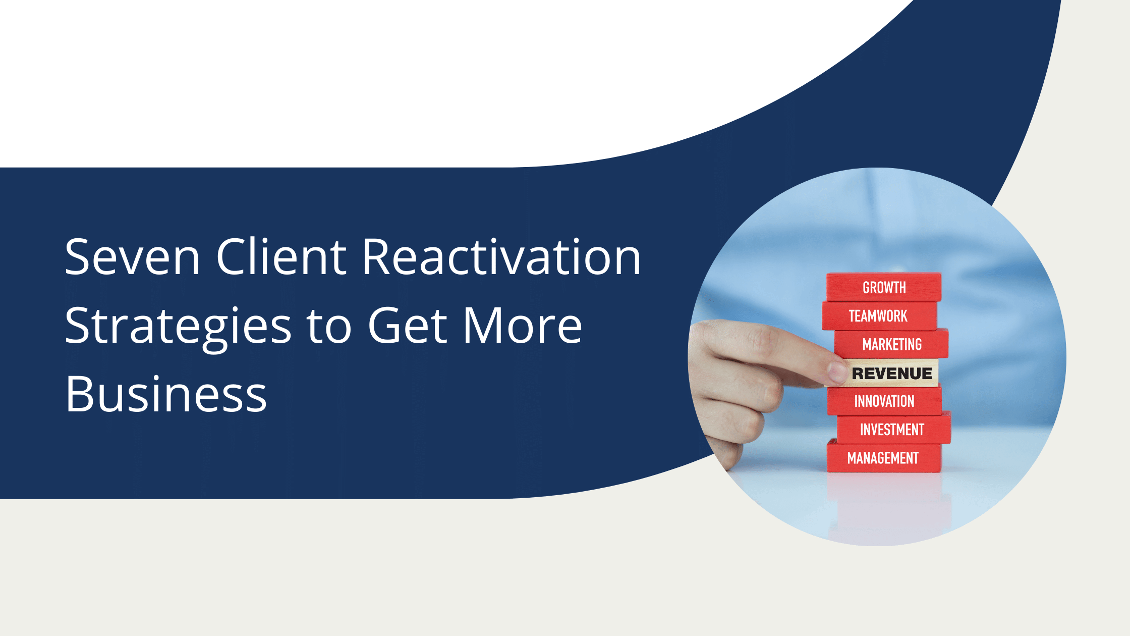 seven client reactivation strategies